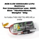 ACE 6.6V 2250mAh 1C Li-Fe Transmitter Battery, 2S1P, ~78x40x16mm, ~99g, for Futaba T14SG 18SZ T10J 4PKS 4PL or similar